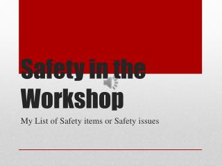 Safety in the Workshop