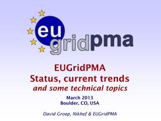 EUGridPMA & �Rome Meeting� Topics