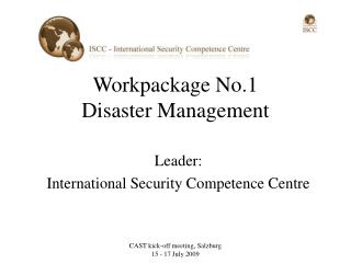 Workpackage No.1  Disaster Management