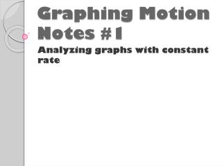 Graphing Motion Notes #1