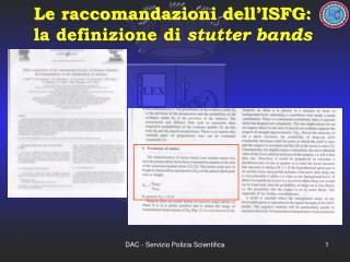 Le raccomandazioni dell'ISFG: la definizione di  stutter bands
