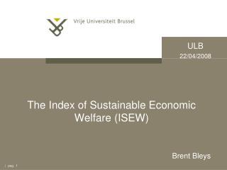The Index of Sustainable Economic Welfare (ISEW)