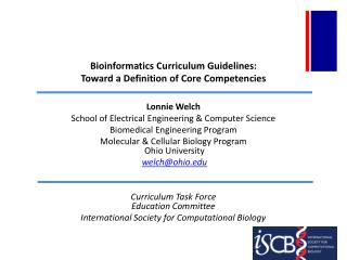 Bioinformatics Curriculum Guidelines:  Toward  a Definition of Core  Competencies