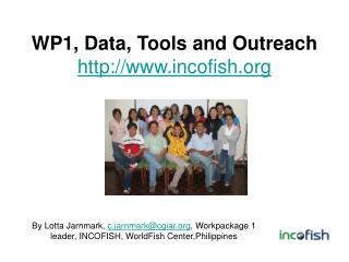 WP1, Data, Tools and Outreach incofish