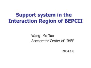 Support system in the Interaction Region of BEPCII