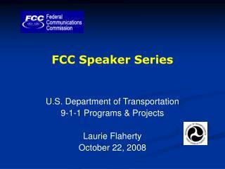FCC Speaker Series