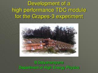 Development of a high performance TDC module for the Grapes-3 experiment