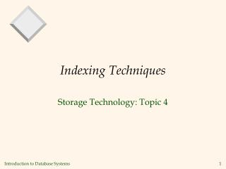 Indexing Techniques