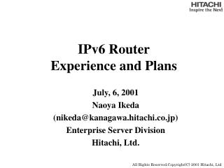 IPv6 Router Experience and Plans