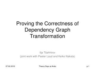 Proving the Correctness of Dependency Graph Transformation