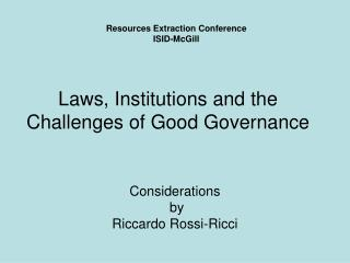 Laws, Institutions and the Challenges of Good Governance