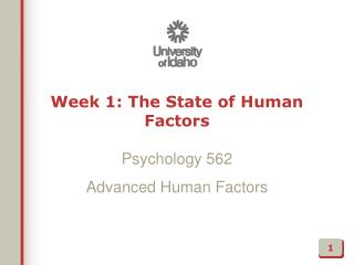 Week 1: The State of Human Factors