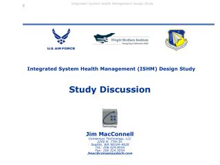 Integrated System Health Management (ISHM) Design Study