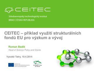CEITEC – příklad využití strukturálních fondů EU pro výzkum a vývoj