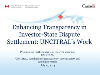 Enhancing Transparency in Investor-State Dispute Settlement: UNCITRAL's Work