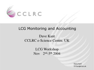 LCG Monitoring and Accounting