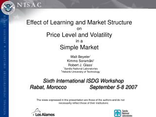 Effect of Learning and Market Structure on Price Level and Volatility in a Simple Market