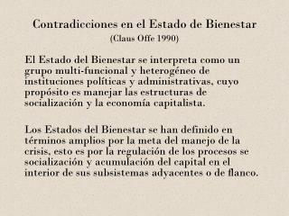 Contradicciones en el Estado de Bienestar Claus Offe 1990