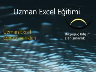 Uzman Excel  Eğitim İçerikleri