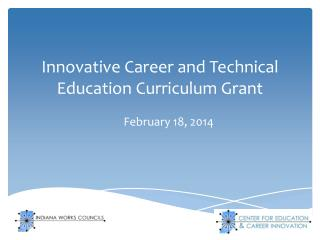 Innovative Career and Technical Education  Curriculum Grant