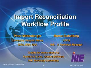 Import Reconciliation Workflow Profile