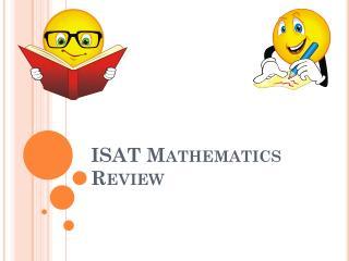 ISAT Mathematics Review