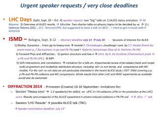 Urgent speaker requests / very close  deadlines