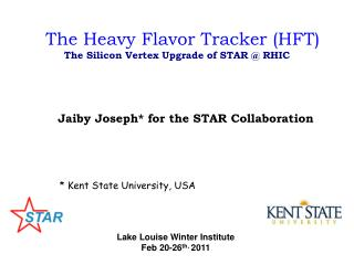 The Heavy Flavor Tracker (HFT) The Silicon Vertex Upgrade of STAR @ RHIC
