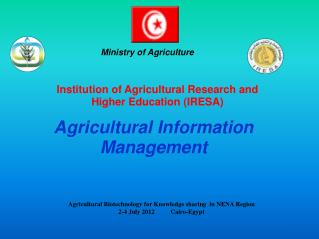 Institution of Agricultural Research and Higher Education (IRESA)