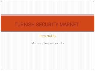 TURKISH SECURITY MARKET