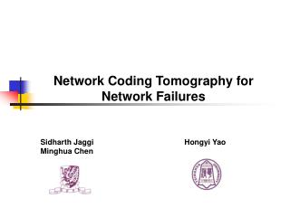 Network  Coding  Tomography  for Network  Failures