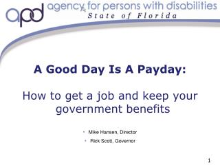 A Good Day Is A Payday:  How to get a job and keep your government benefits