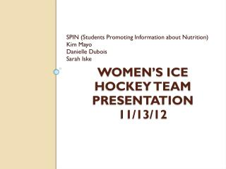 Women�s Ice  Hockey Team Presentation 11/13/12