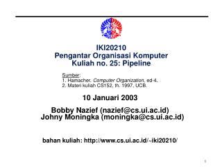 IKI20210 Pengantar Organisasi Komputer Kuliah no. 25: Pipeline