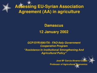 Assessing EU-Syrian Association Agreement (AA) in agriculture