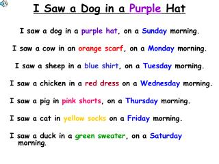 I Saw a Dog in a  Purple  Hat