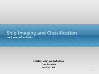 Ship Imaging and Classification