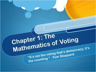 Chapter 1: The Mathematics of Voting
