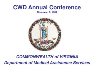 CWD Annual Conference November 9, 2009