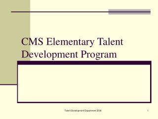 CMS Elementary Talent Development Program
