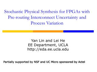 Yan Lin and Lei He EE Department, UCLA eda.ee.ucla