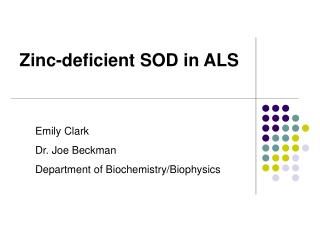 Zinc-deficient SOD in ALS