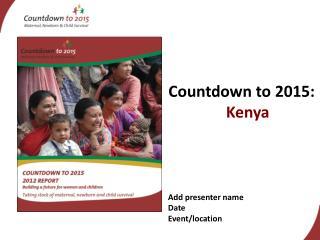 Countdown to 2015:  Kenya