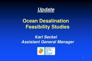 Update Ocean Desalination           Feasibility Studies