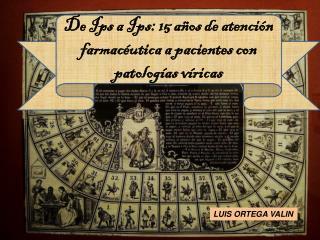 De  Ips  a  Ips : 15 años de atención farmacéutica a pacientes con patologías víricas