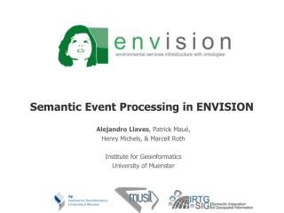 Semantic Event Processing in ENVISION