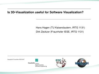 Is 3D-Visualization useful for Software Visualization?
