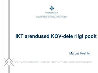 IKT arendused KOV-dele riigi poolt