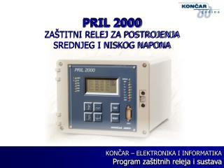 PRIL 2000 ZA�TITNI RELEJ ZA POSTROJENJA SREDNJEG I NISKOG NAPONA