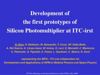 Development of  the first prototypes of Silicon Photomultiplier at ITC-irst